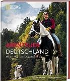 Abenteuer Deutschland - Mit dem Pferd von der Zugspitze nach Sylt