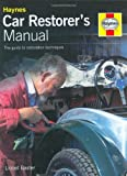 img - for Car Restorer's Manual by Lionel Baxter (16-Oct-2003) Hardcover book / textbook / text book