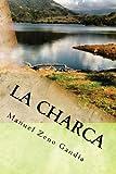 La charca: una novela de Manuel Zeno Gandía