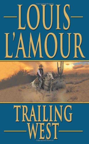 Trailing West (Leisure Historical Fiction)