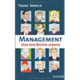 Management - Von den Besten lernenvon &#34;Frank Arnold&#34;