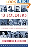 Thirteen Soldiers: A Personal History...