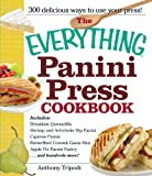 The Everything Panini Press Cookbook (Everything Series)