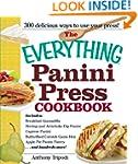 The Everything Panini Press Cookbook...