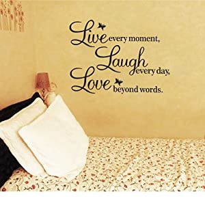 "Hotportgift A Vinyl Decal ""Live every moment,Laugh every day,Love beyond words""Wall Quote"