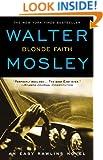 Blonde Faith: An Easy Rawlins Novel