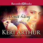 Darkness Rising: Dark Angels, Book 2 (       UNABRIDGED) by Keri Arthur Narrated by Saskia Maarleveld