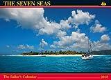The Seven Seas Calendar 2018: The Sailor's Calendar