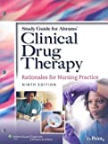 img - for Study Guide to Accompany Abrams' Clinical Drug Therapy: Rationales for Nursing Practice book / textbook / text book