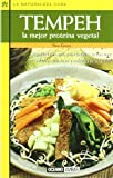 img - for Tempeh: La Mejor Proteina Vegetal (Naturaleza Cura) (Spanish Edition) book / textbook / text book