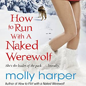 How to Run with a Naked Werewolf Hörbuch
