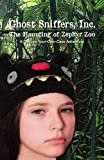img - for Ghost Sniffers, Inc.: The Haunting of Zephyr Zoo: A Choose-Your-Own-Case Adventure (Volume 1) book / textbook / text book