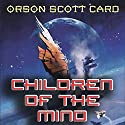 Children of the Mind Audiobook by Orson Scott Card Narrated by Gabrielle de Cuir, John Rubinstein