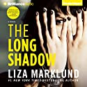 The Long Shadow: Annika Bengtzon, Book 8 (       UNABRIDGED) by Liza Marklund Narrated by India Fisher