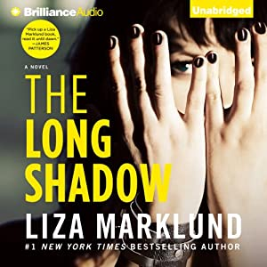 The Long Shadow: Annika Bengtzon, Book 8 | [Liza Marklund]