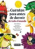 img - for Cuentos Para Antes De Dormir De Todo El Mundo/ Bedtime Stories From All Around the World (Spanish Edition) book / textbook / text book