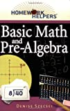 img - for Homework Helpers: Basic Math And Pre-Algebra book / textbook / text book