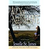All You Need is Loveby Jewelle St. James