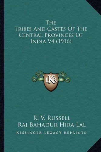 The Tribes and Castes of the Central Provinces of India V4 (1916)