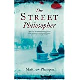The Street Philosopherby Matthew Plampin