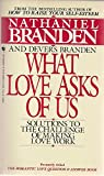 What Love Asks of Us (055326589X) by Branden, Nathaniel