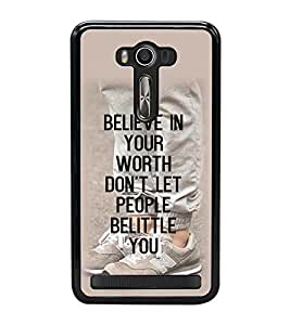 Fuson Premium 2D Back Case Cover Believe in your worth With Black Background Degined For Asus Zenfone Selfie::Asus Zenfone Selfie ZD551KL