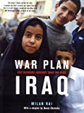 War Plan Iraq: Ten Reasons Against War with Iraq (1859845010) by Milan Rai