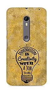 Amez Innovation is Creativity with a Job to do Back Cover For Motorola Moto X Style