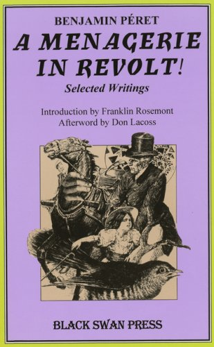 Menagerie in Revolt: Selected Writings