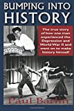 img - for Bumping into History by Paul Barlin (2015-06-02) book / textbook / text book