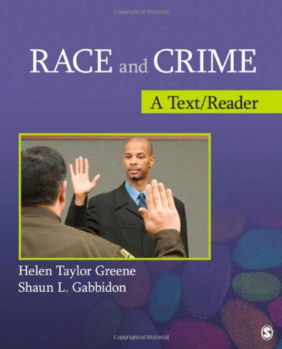 Race and Crime: A Text/Reader (SAGE Text/Reader Series in...