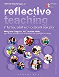 img - for Reflective Teaching in Further, Adult and Vocational Education book / textbook / text book