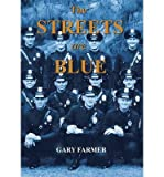 True Tales of Service from the Front Lines of the Los Angeles Police Department The Streets Are Blue (Hardback) - Common