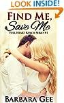 Find Me, Save Me: Full Heart Ranch Se...