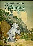 img - for Calinours Va Faire les Courses book / textbook / text book