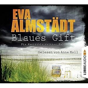 Blaues Gift: Pia Korittkis dritter Fall. (Kommissarin Pia Korittki, Band 3)