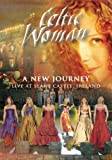 Celtic Woman: A New Journey--Live at Slane Castle