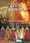 Celtic Woman: A New Journey--Live at...