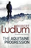 Robert Ludlum The Aquitaine Progression
