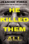 He Killed Them All: Robert Durst and...