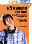 A 5 Is Against the Law!: Social Bound...