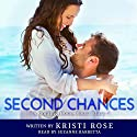 Second Chances: A Coming Home Short Story, Book 1 Audiobook by Kristi Rose Narrated by Suzanne Barbetta