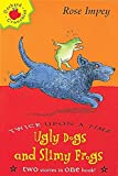Ugly Dogs and Slimy Frogs (Twice Upon a Times)