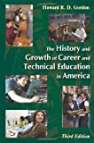 img - for The History and Growth of Career and Technical Education in America book / textbook / text book