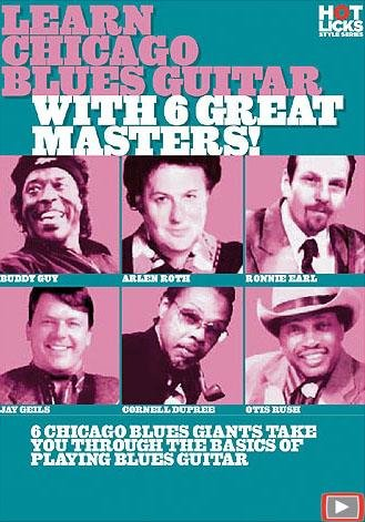 Learn Chicago Blues Guitar With 6 Great Masters!