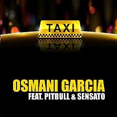 El Taxi (feat. Pitbull, Sensato)