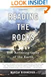 Reading the Rocks: The Autobiography...