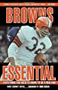 Browns Essential: Everything You Need to Know to Be a Real Fan! (Essential)