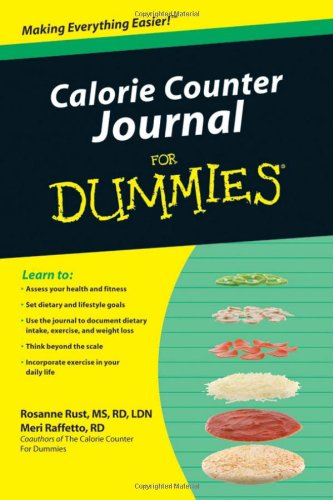 Calorie Counter Journal For Dummies PDF