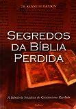 Segredos da Bíblia Perdida - 9788531609916